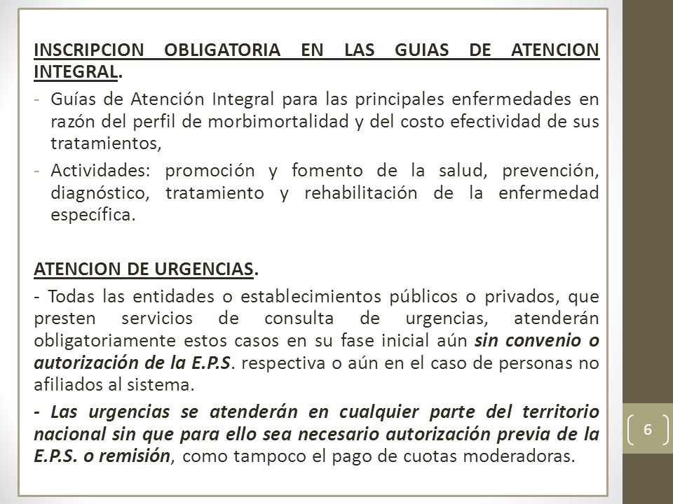 INSCRIPCION OBLIGATORIA EN LAS GUIAS DE ATENCION INTEGRAL.