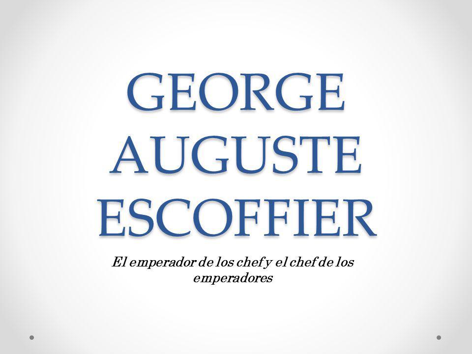 GEORGE AUGUSTE ESCOFFIER