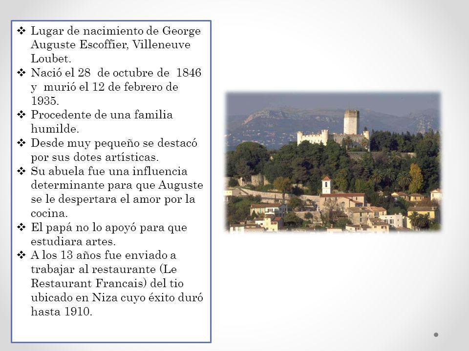Lugar de nacimiento de George Auguste Escoffier, Villeneuve Loubet.