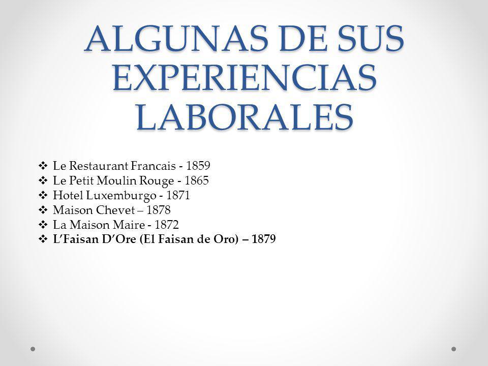 ALGUNAS DE SUS EXPERIENCIAS LABORALES