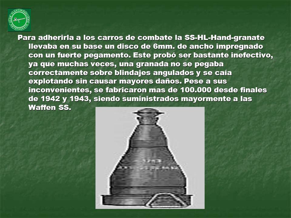 Para adherirla a los carros de combate la SS-HL-Hand-granate llevaba en su base un disco de 6mm.