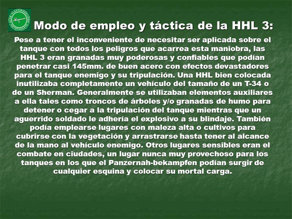 Modo de empleo y táctica de la HHL 3: