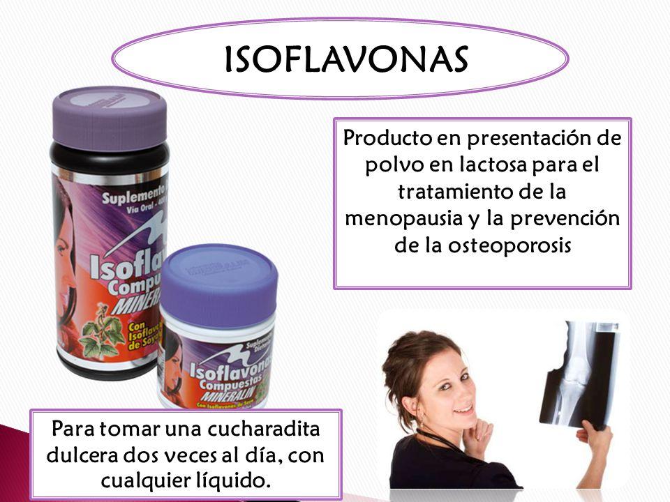 ISOFLAVONAS Producto en presentación de polvo en lactosa para el tratamiento de la menopausia y la prevención de la osteoporosis.