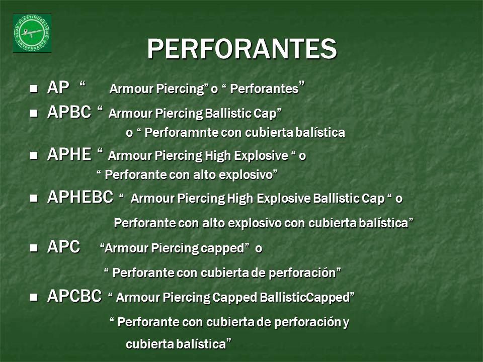 PERFORANTES AP Armour Piercing o Perforantes