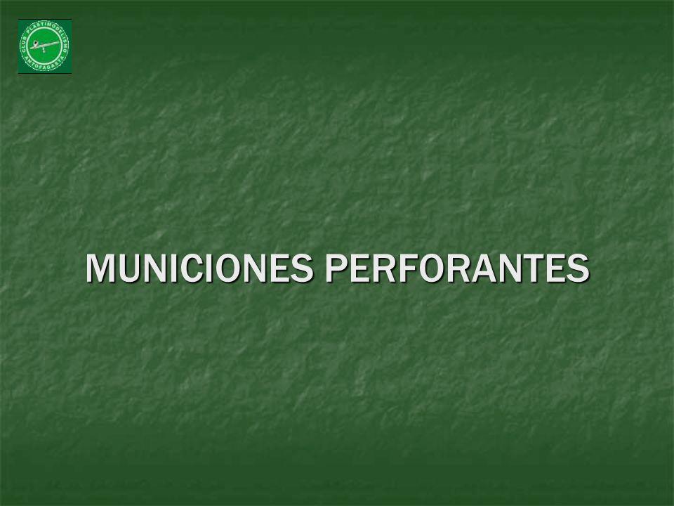 MUNICIONES PERFORANTES