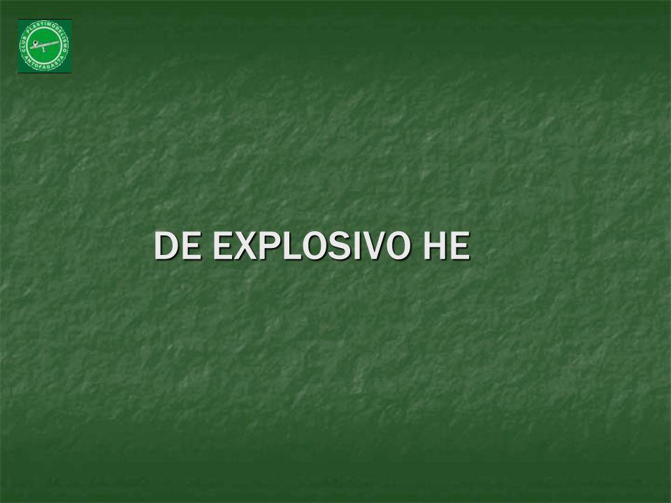 DE EXPLOSIVO HE