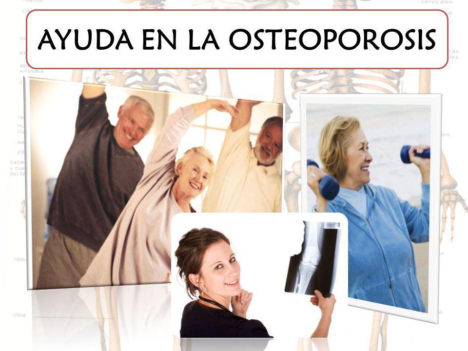 AYUDA EN LA OSTEOPOROSIS