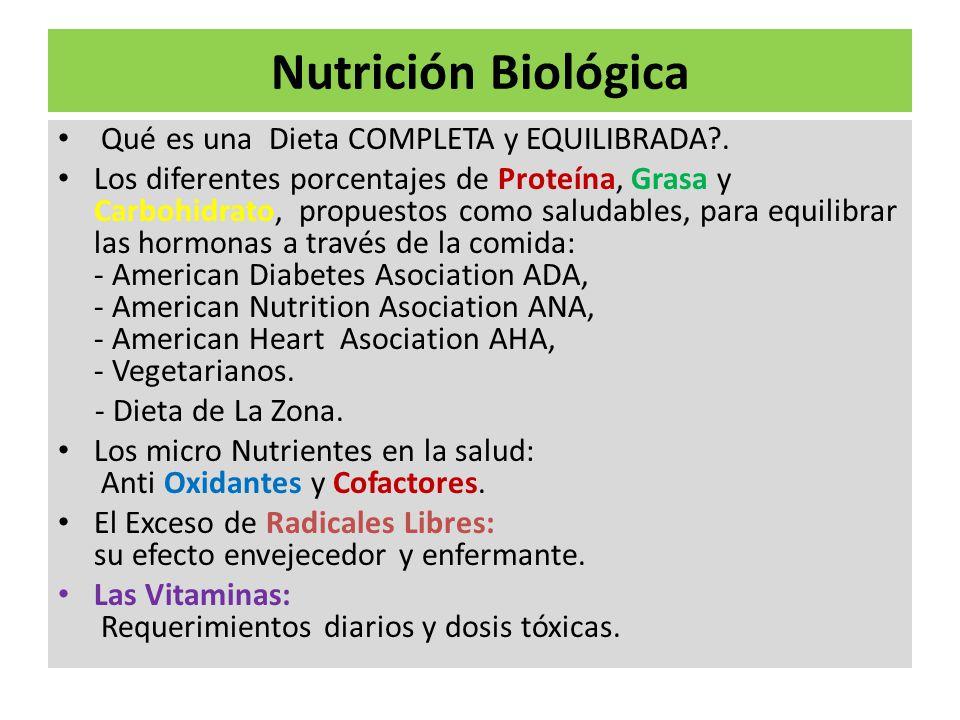 Nutrición Biológica Qué es una Dieta COMPLETA y EQUILIBRADA .