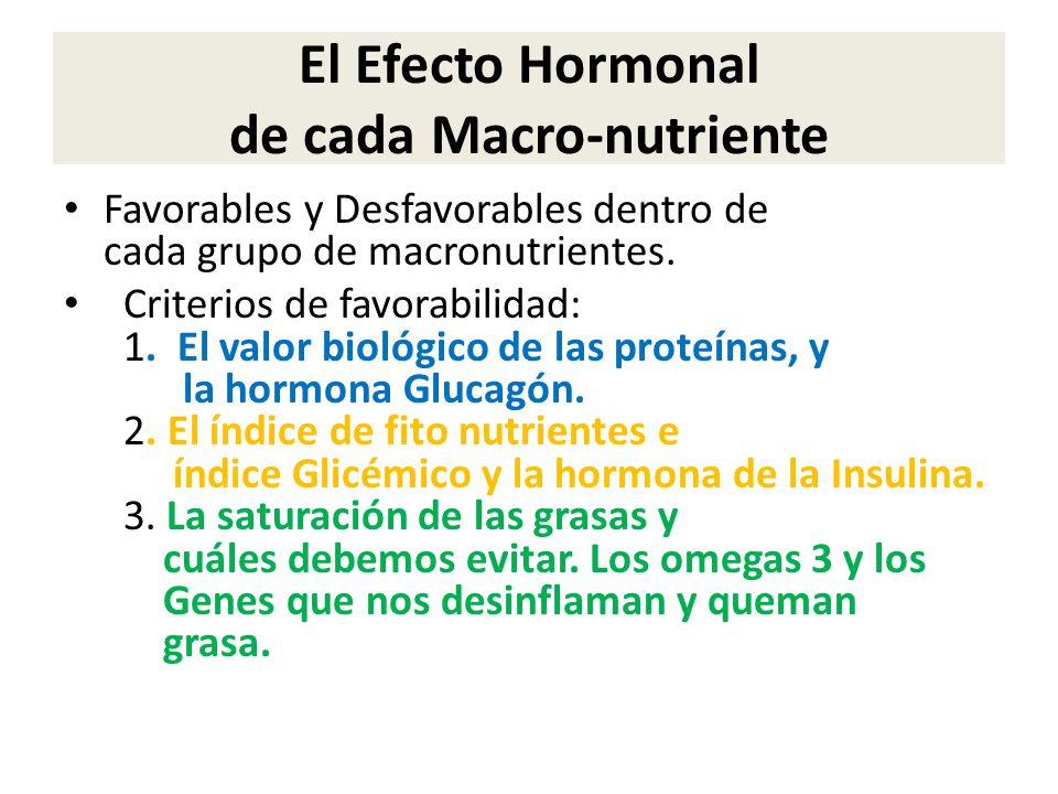 El Efecto Hormonal de cada Macro-nutriente