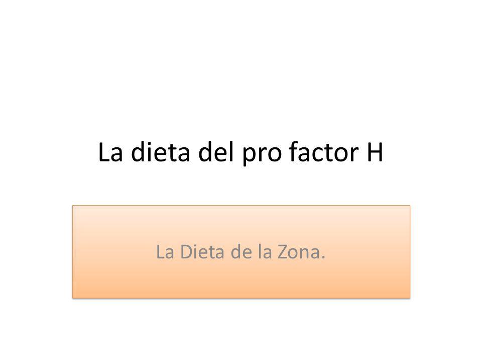 La dieta del pro factor H