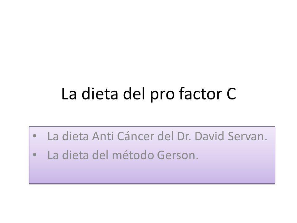 La dieta del pro factor C