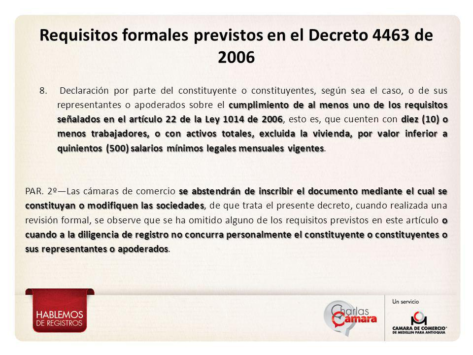 Requisitos formales previstos en el Decreto 4463 de 2006