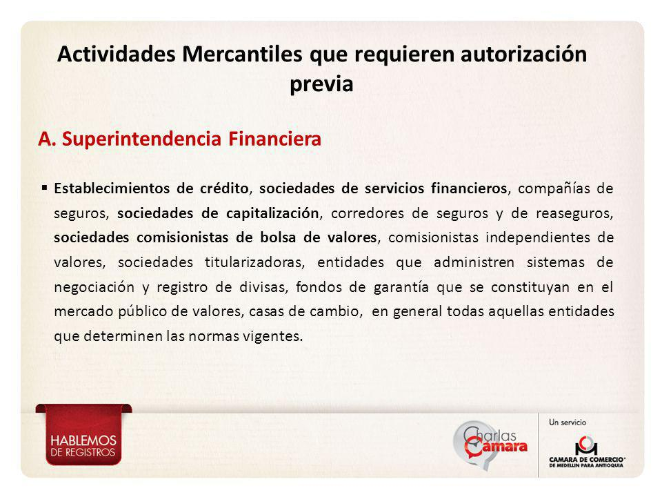 A. Superintendencia Financiera