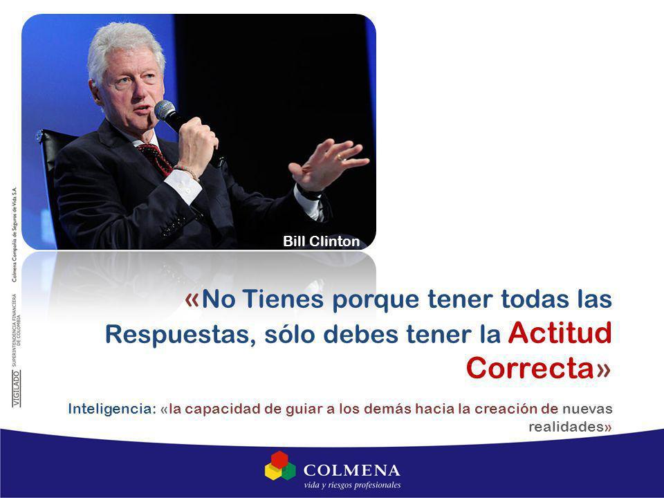 Bill Clinton «No Tienes porque tener todas las Respuestas, sólo debes tener la Actitud Correcta»