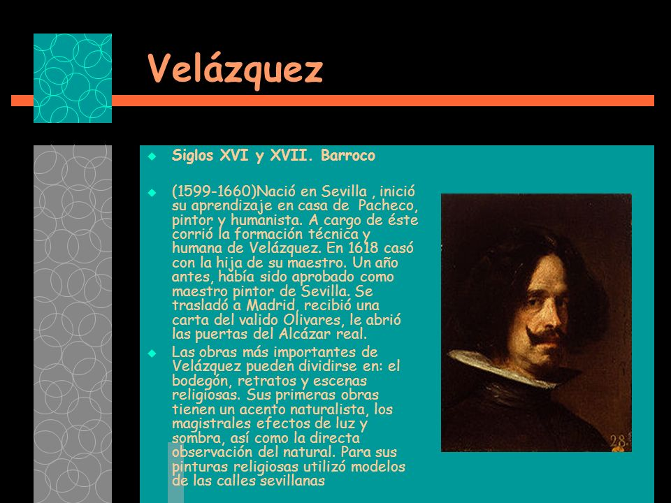 Velázquez Siglos XVI y XVII. Barroco