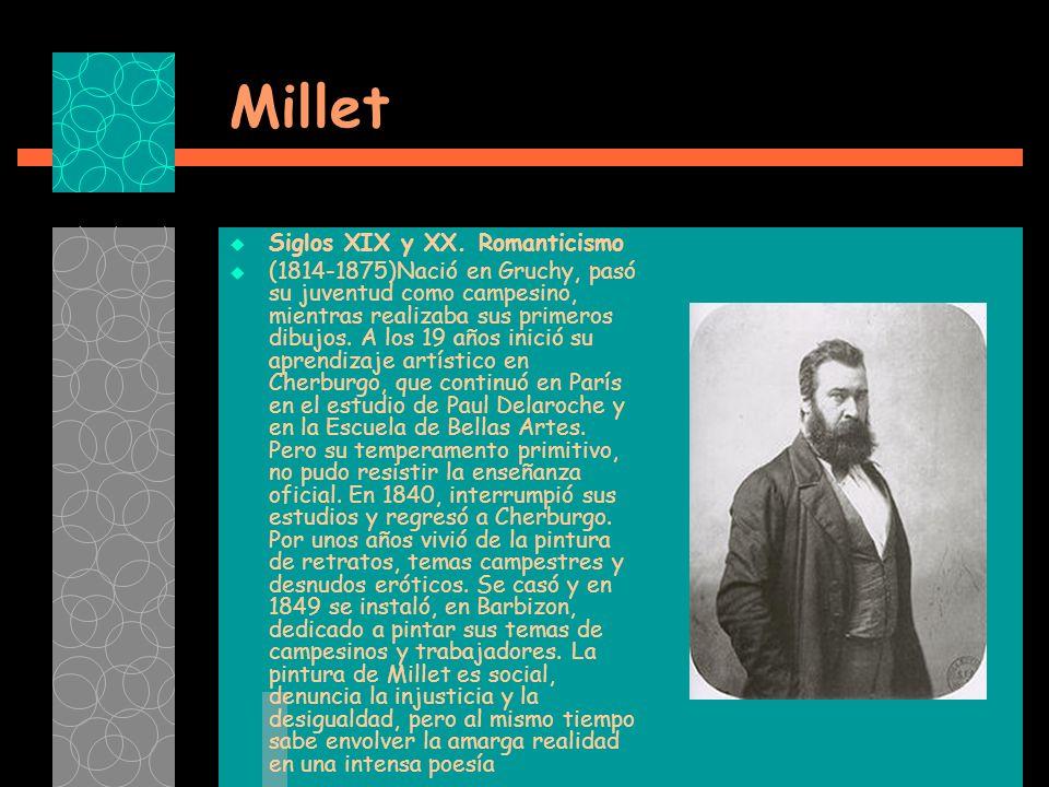 Millet Siglos XIX y XX. Romanticismo