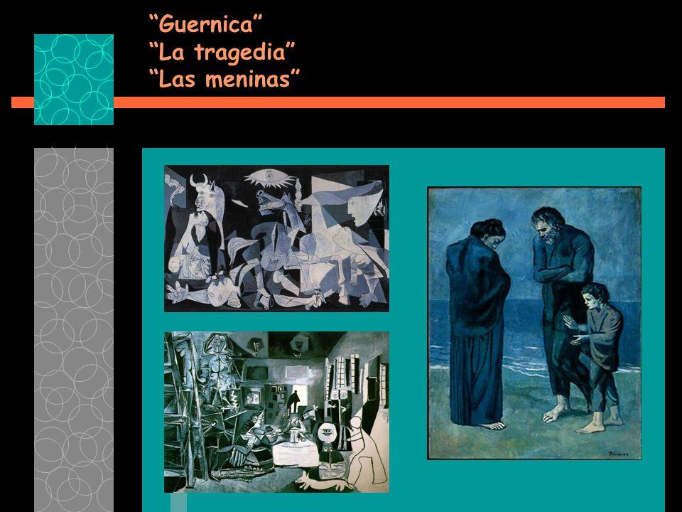 Guernica La tragedia Las meninas