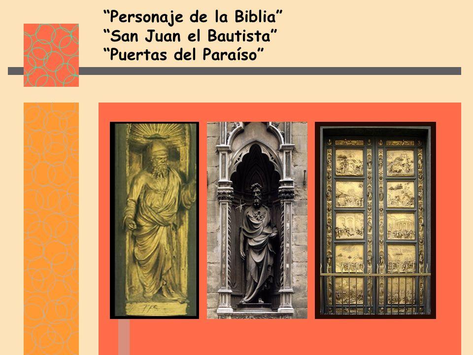 Personaje de la Biblia San Juan el Bautista Puertas del Paraíso