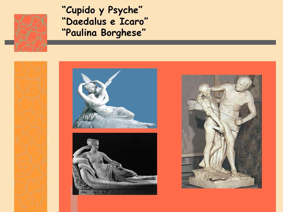 Cupido y Psyche Daedalus e Icaro Paulina Borghese