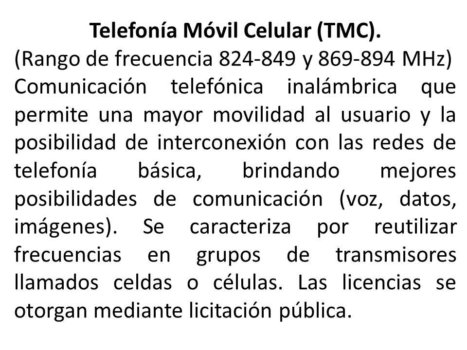 Telefonía Móvil Celular (TMC).