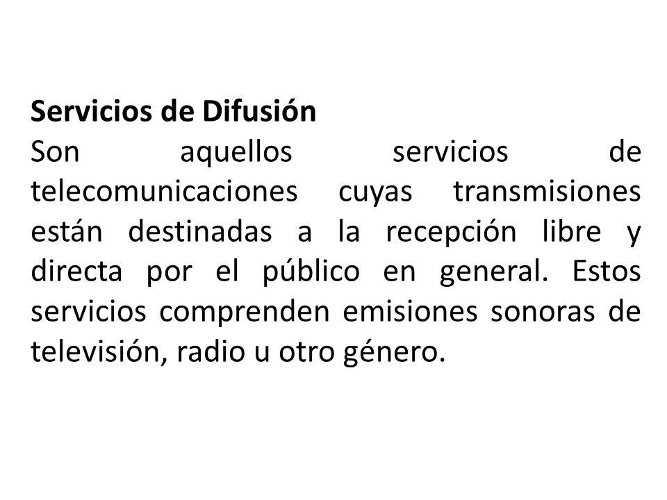 Servicios de Difusión