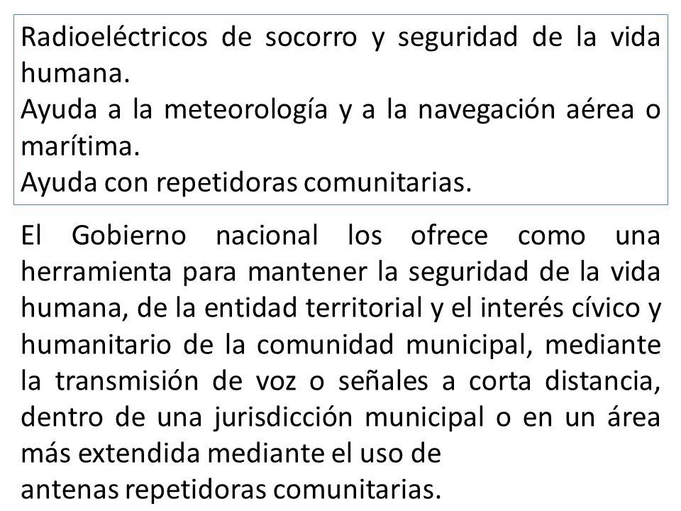 Radioeléctricos de socorro y seguridad de la vida humana.