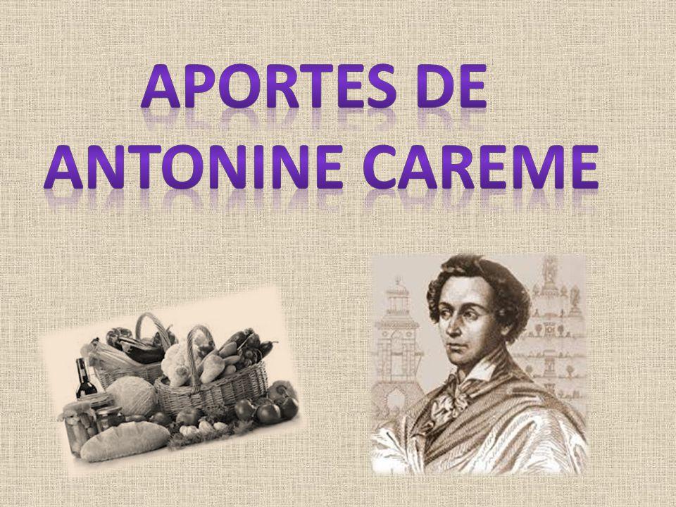 APORTES DE ANTONINe CAREME