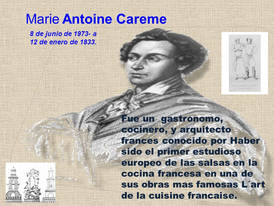 marie antoine careme essay Marie antoine carême in addition le cas careme le grand architecte de la cuisine francaise furthermore eclair as well as feuilletage along with marie antoine careme.