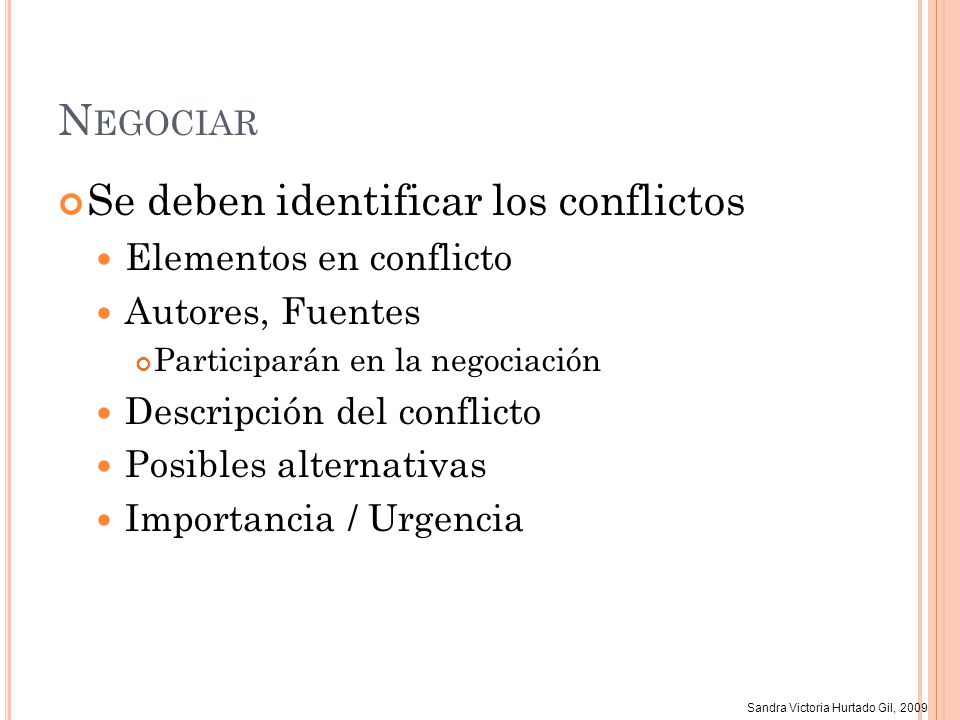Se deben identificar los conflictos