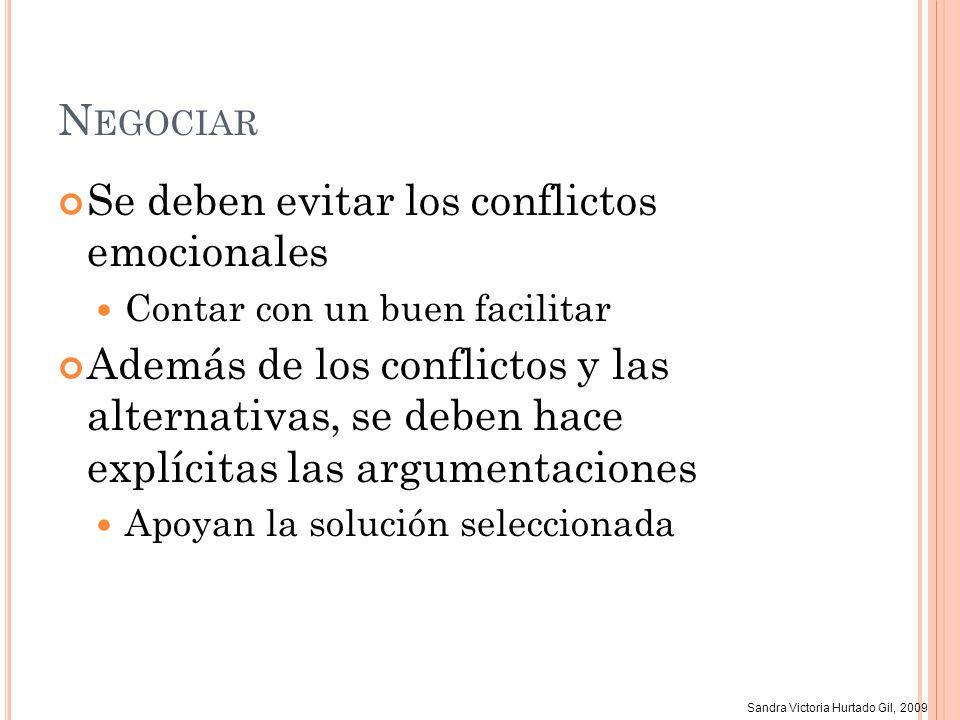 Se deben evitar los conflictos emocionales
