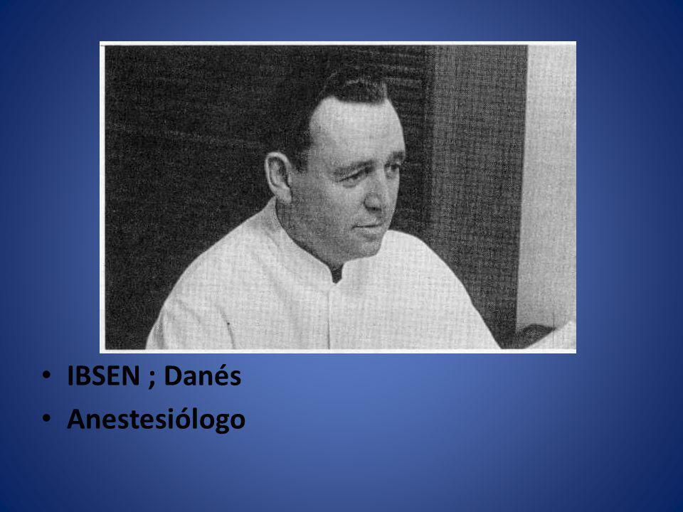 IBSEN ; Danés Anestesiólogo
