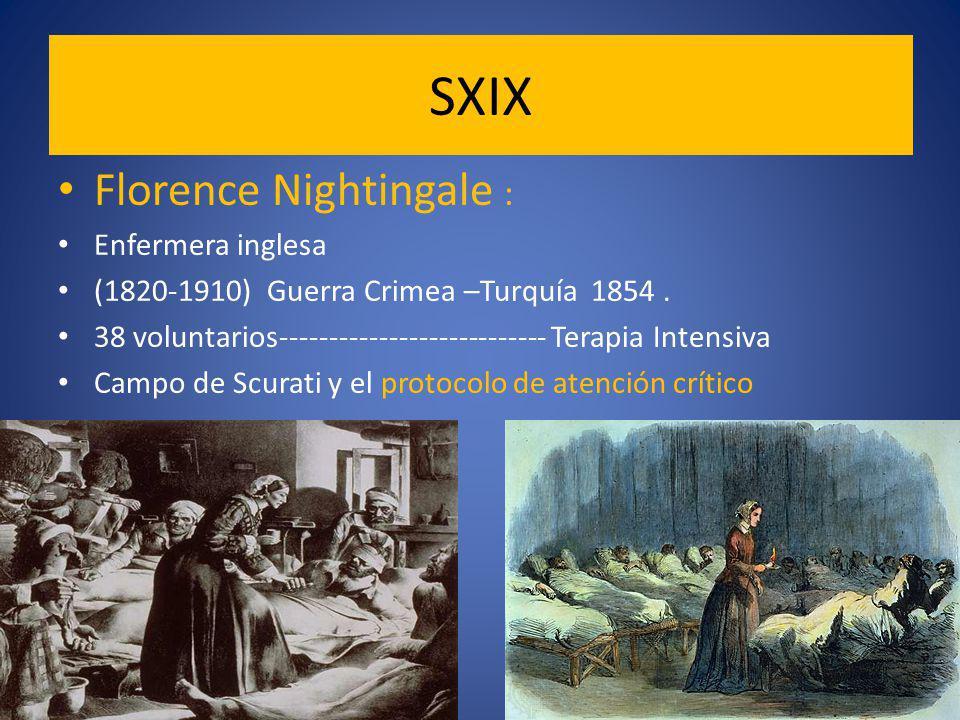 SXIX Florence Nightingale : Enfermera inglesa