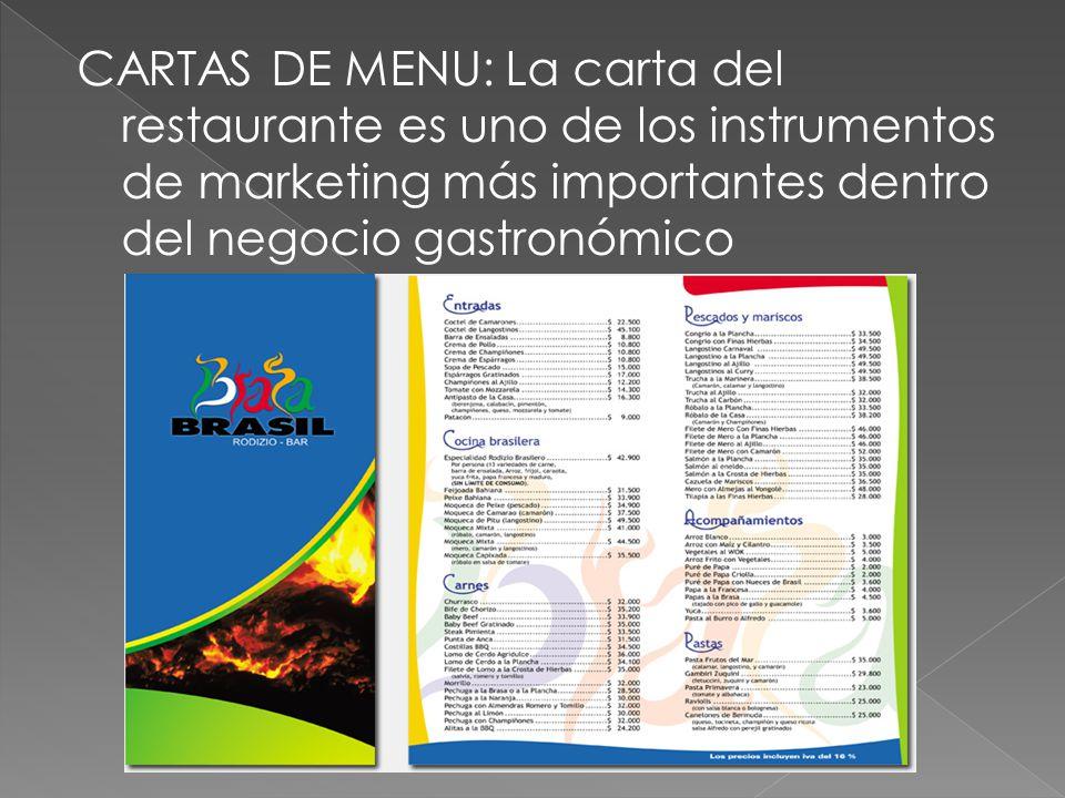 CARTAS DE MENU: La carta del restaurante es uno de los instrumentos de marketing más importantes dentro del negocio gastronómico