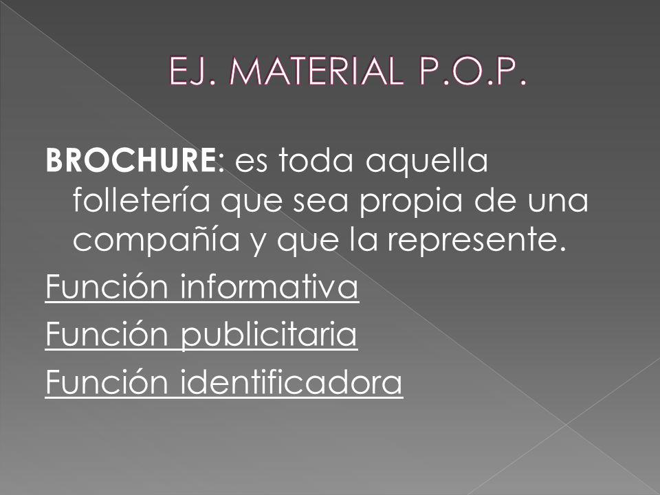 EJ. MATERIAL P.O.P.
