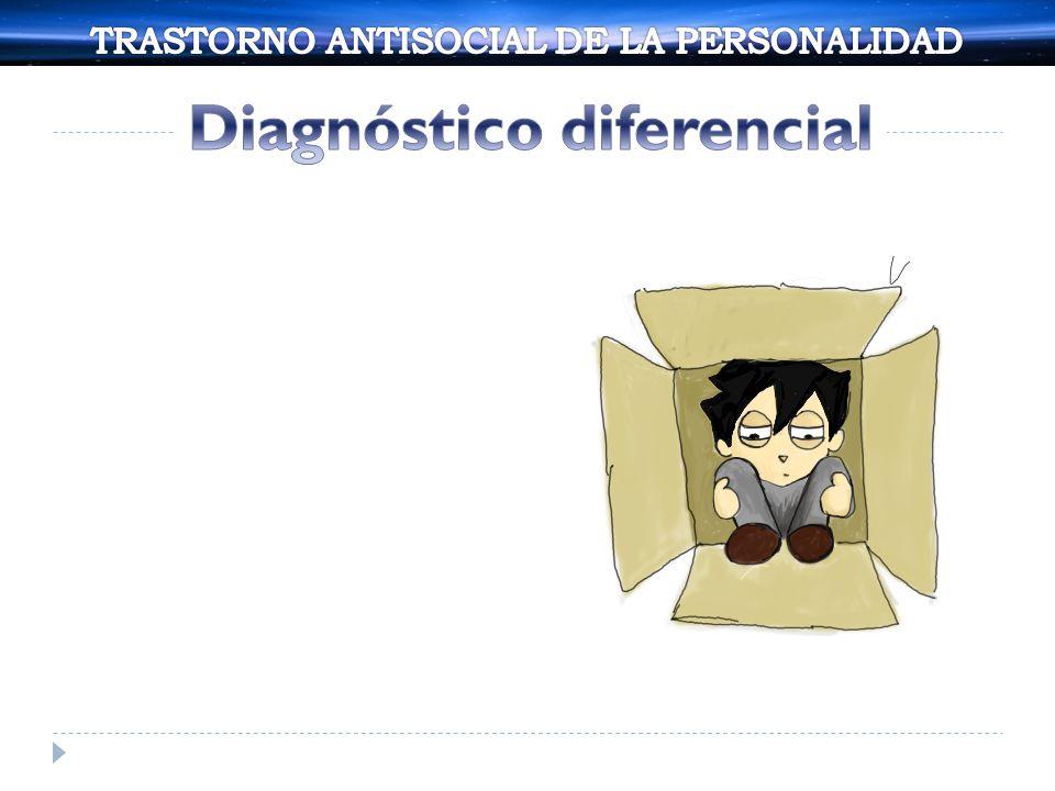 TRASTORNO ANTISOCIAL DE LA PERSONALIDAD