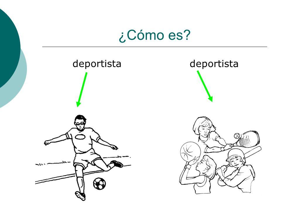¿Cómo es deportista deportista