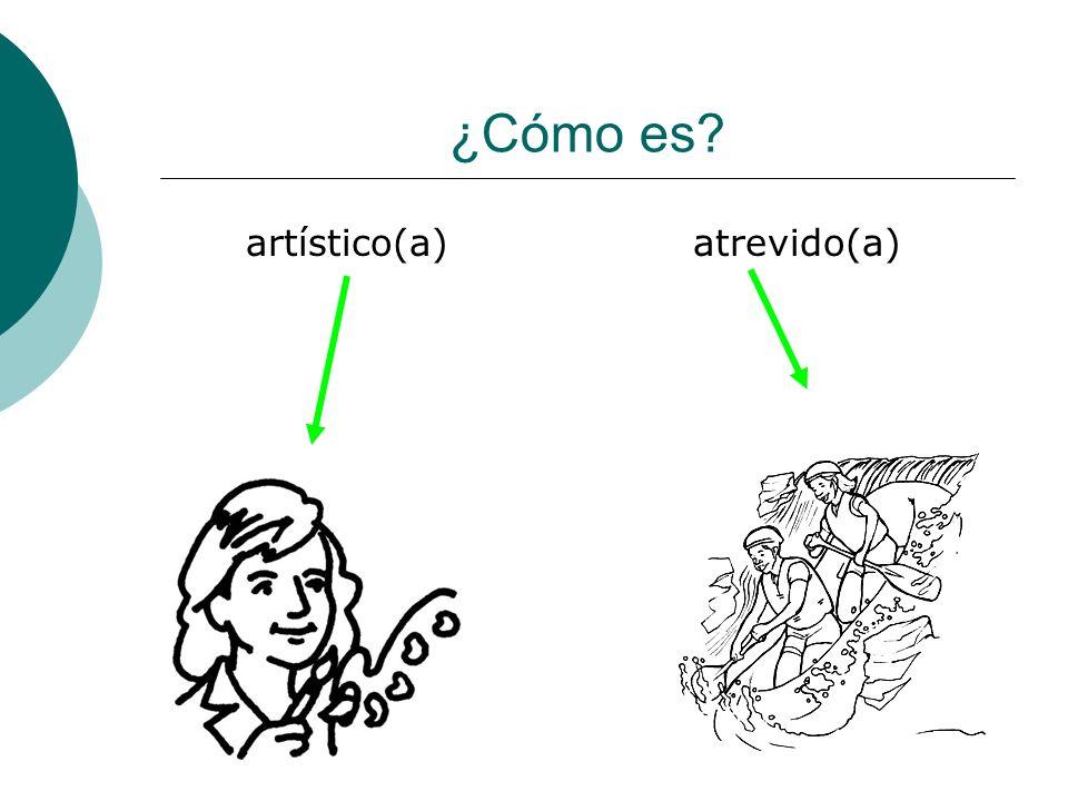 ¿Cómo es artístico(a) atrevido(a)