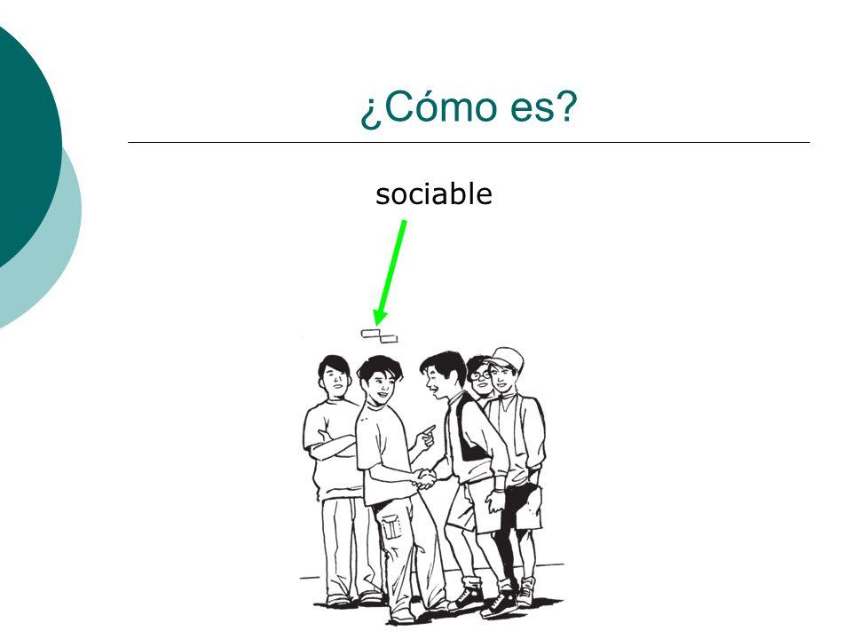 ¿Cómo es sociable