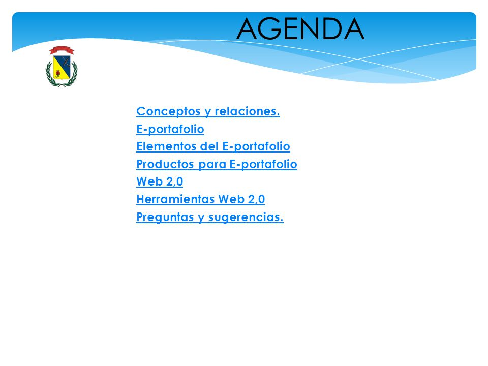 AGENDA Conceptos y relaciones. E-portafolio Elementos del E-portafolio