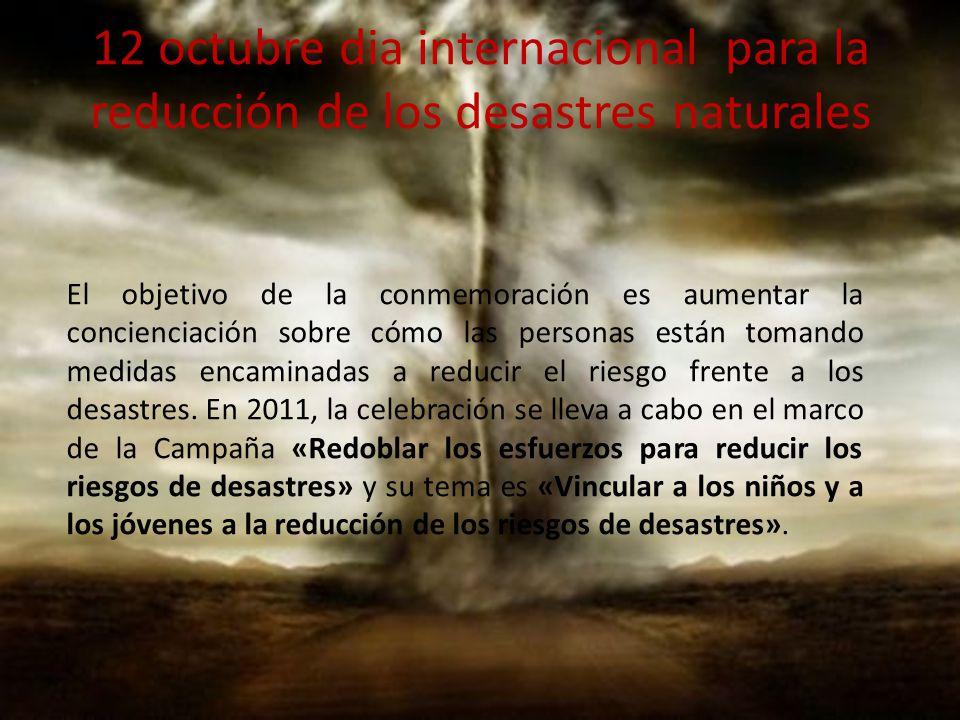 12 octubre dia internacional para la reducción de los desastres naturales