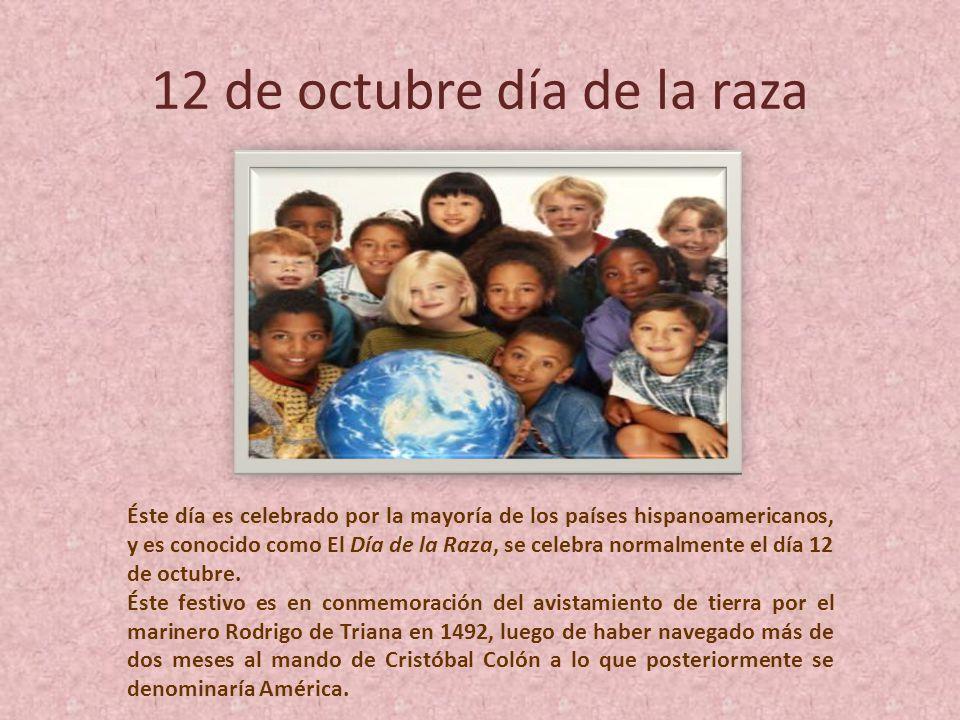 12 de octubre día de la raza
