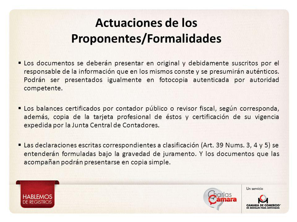 Actuaciones de los Proponentes/Formalidades