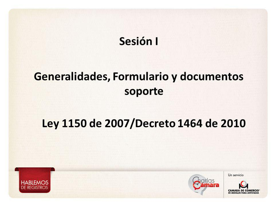 Generalidades, Formulario y documentos soporte