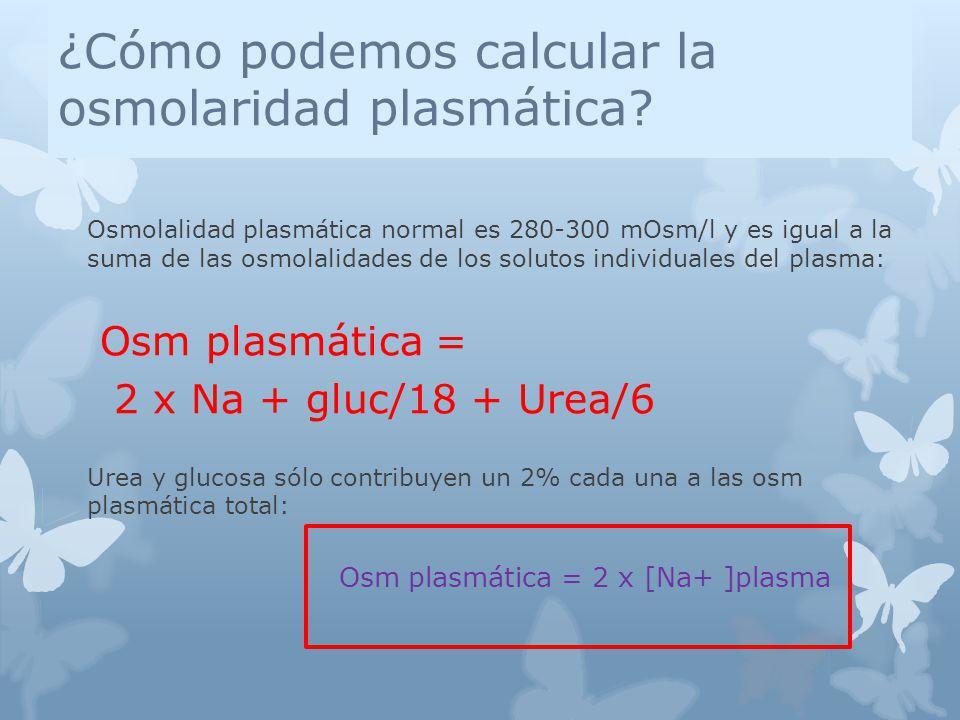 ¿Cómo podemos calcular la osmolaridad plasmática