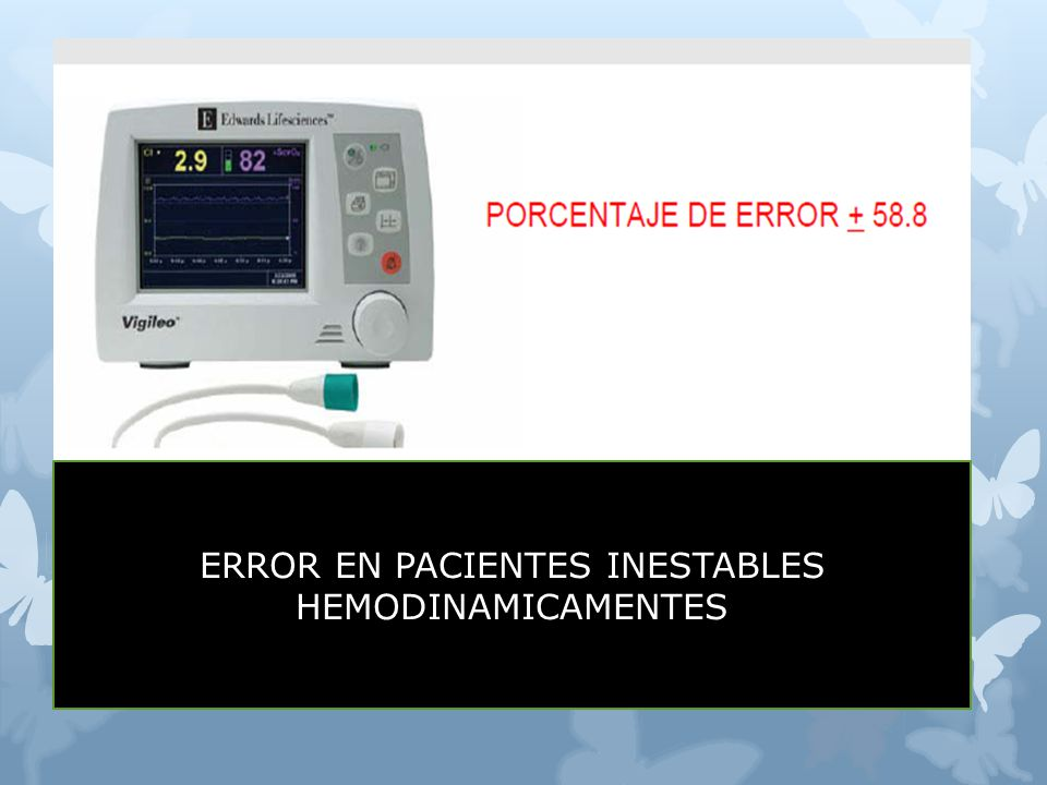 ERROR EN PACIENTES INESTABLES HEMODINAMICAMENTES