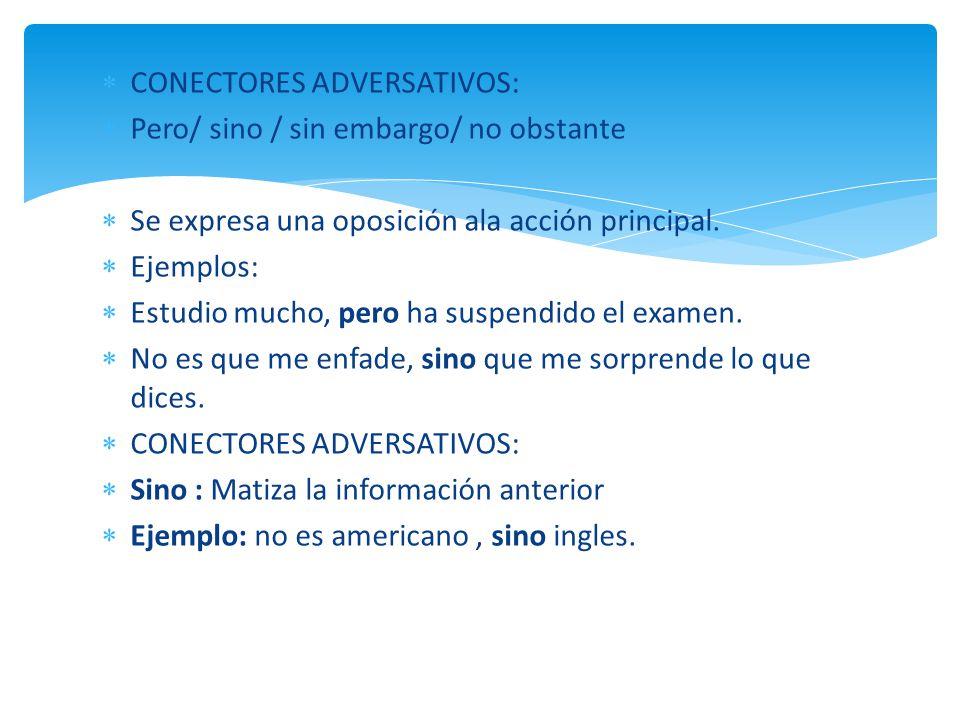 CONECTORES ADVERSATIVOS: