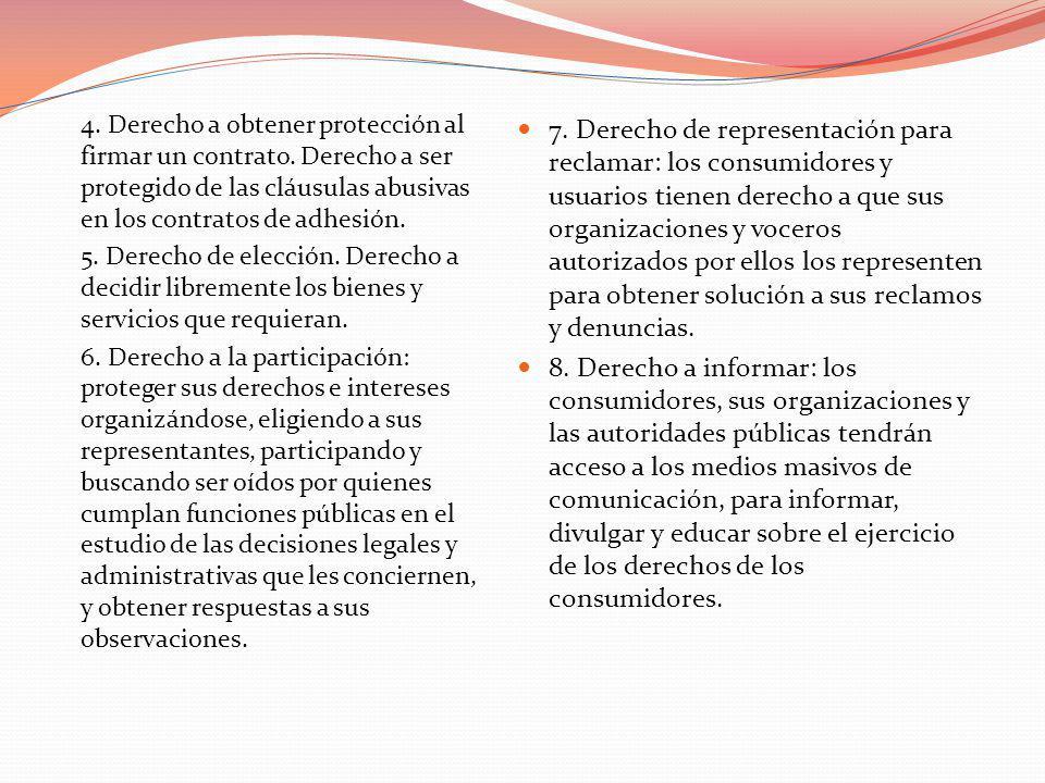 4. Derecho a obtener protección al firmar un contrato