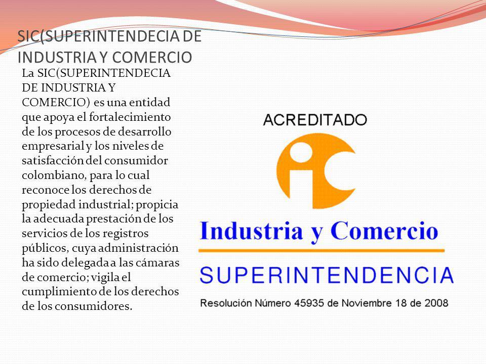 SIC(SUPERINTENDECIA DE INDUSTRIA Y COMERCIO