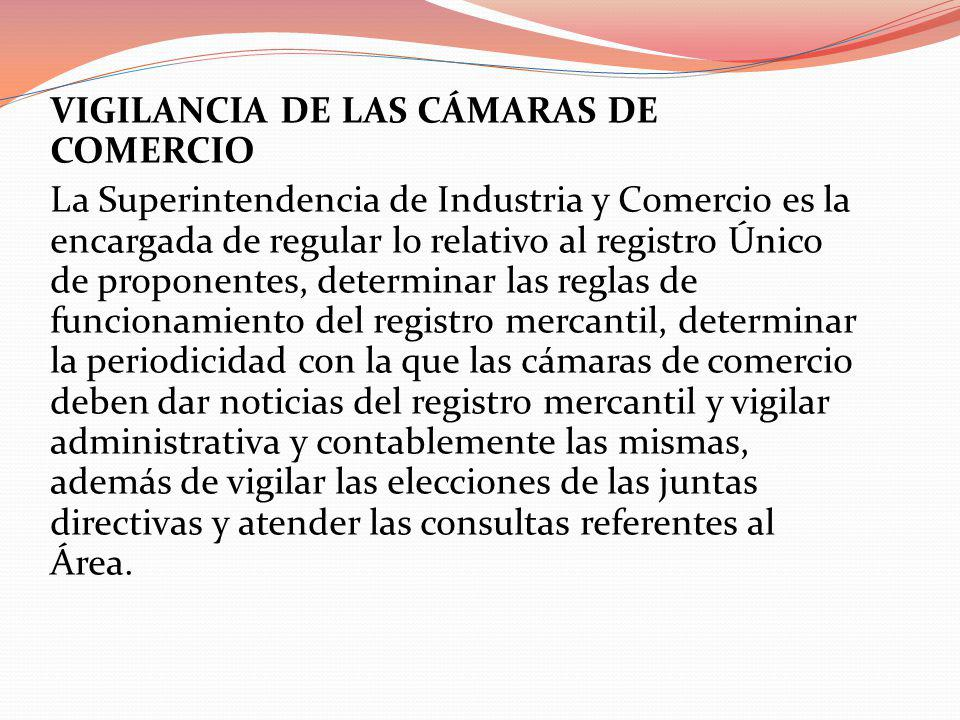 VIGILANCIA DE LAS CÁMARAS DE COMERCIO