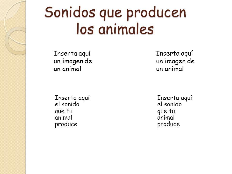 Sonidos que producen los animales